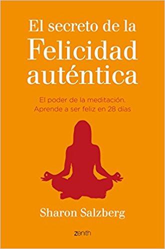 libros de meditacion el secreto de la felicidad autentica
